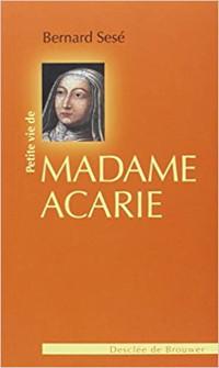 Madame-Acarie-Petite-Vie-sese